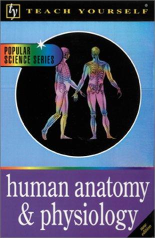 Teach Yourself Human Anatomy & Physiology