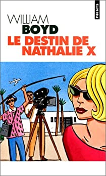 Le destin de Nathalie X par Boyd