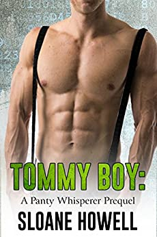 Tommy Boy: A Panty Whisperer Prequel by [Howell, Sloane]