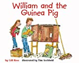 William and the Guinea Pig, Gill Rose, 1404806644