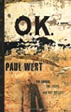 Ok, Paul West, 0684848651