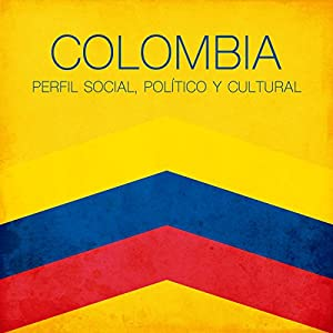 Colombia [Spanish Edition] Hörbuch
