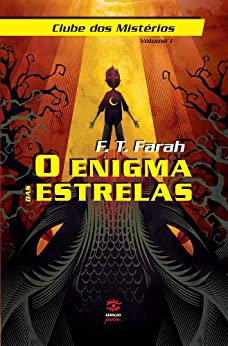 O Enigma das Estrelas (Clube dos Mistérios) por [Farah, F.T.]