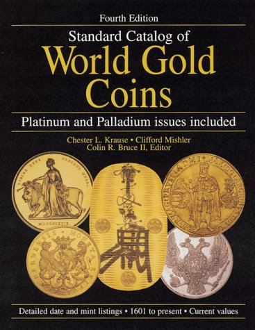 Read Online Standard Catalog of World Gold Coins ebook