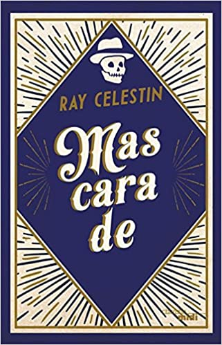 Mascarade de Ray CELESTIN 2017