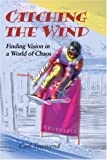 Catching the Wind, Carl Townsend, 0595163084