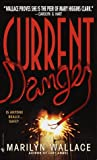 Current Danger, Marilyn Wallace, 0553580728