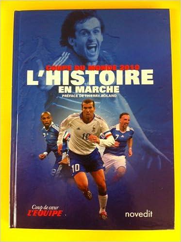 Coupe du monde 2010 – L'histoire en marche