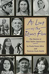 As Long As the Rivers Flow: The Stories of Nine Native Americans