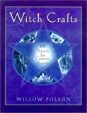 Witch Crafts, Willow Polson, 080652247X
