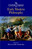 The Cambridge Companion to Early Modern Philosophy (Cambridge Companions to Philosophy), , 0521822424