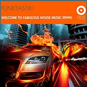 Welcome to fabulous house music remix for House music remix