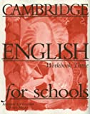 Cambridge English for Schools 3, Andrew Littlejohn and Diana Hicks, 0521421756