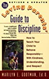 The Loving Parents' Guide to Discipline, Marilyn E. Gootman, 0425174506