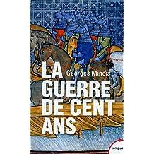 La guerre de Cent ans (TEMPUS t. 319) (French Edition)