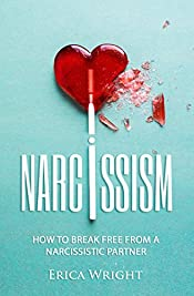 Narcissism: How to Break Free from a Narcissistic Partner