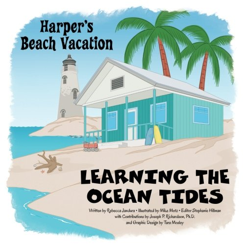 Learning The Ocean Tides (Harpers Beach Vacation) (Volume 1)