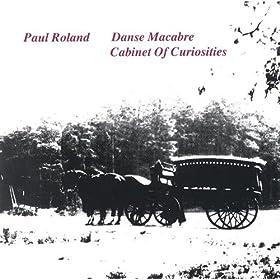 Paul Roland Danse Macabre