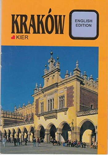 Cracow; The Shortest Guide (English Edition)