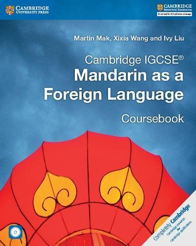 Cambridge IGCSE® Mandarin as a Foreign Language Coursebook with Audio CDs (2) (Cambridge International IGCSE) (Chinese Edition)