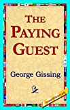 The Paying Guest, George R. Gissing, 1421817306