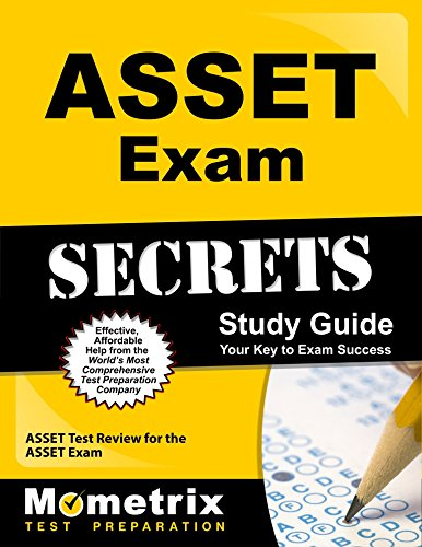 ASSET Exam Secrets Study Guide: ASSET Test Review for the ASSET Exam