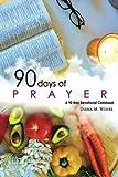 90 Days of Prayer: a 90 day devotional