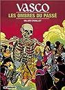 Vasco, tome 19 : Les Ombres du passé par Chaillet