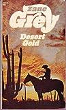 Desert Gold, Zane Grey, 0671777343