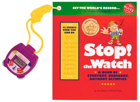 Stop! the Watch: A Book of Everyday, Ordinary, Anybody Olympics - Olympic Events Watch