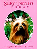 Silky Terriers Today