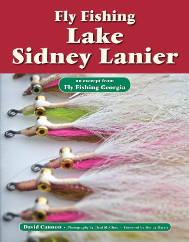 Fly Fishing Lake Sidney Lanier: An Excerpt from Fly Fishing Georgia (No Nonsense Fly Fishing Guidebooks)