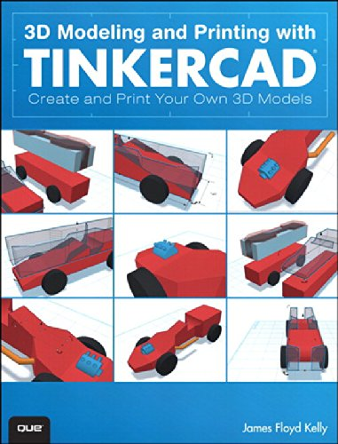 Download 3D Modeling and Printing with Tinkercad: Create and Print Your Own 3D Models Pdf
