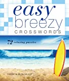 Easy Breezy Crosswords, Patrick Blindauer, 140278144X