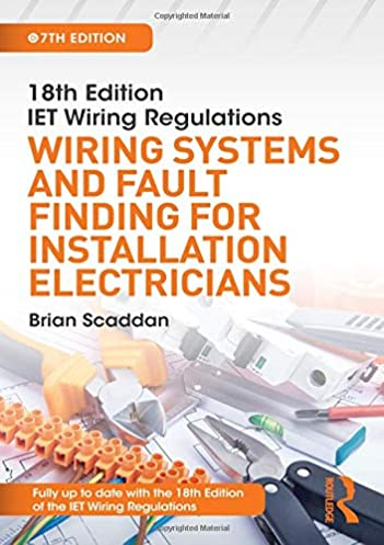iet wiring regulations wiring systems and fault finding for rh amazon co uk latest wiring regulations uk wiring regulations uk domestic
