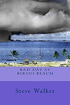 Bad Day at Bikini Beach by [Walker, Steve]