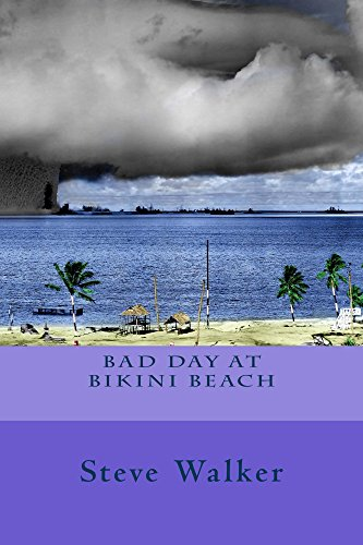 Bad Day at Bikini Beach (Nuclear Testing Bikini)