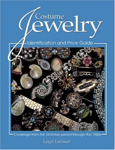 Costume Jewelry: Identification And Price Guide (Costume Jewelry Vintage Estate)
