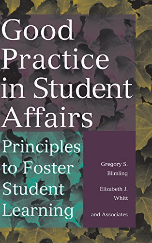 Good Practice in Student Affairs: Principles to Foster Student Learning by Gregory S. Blimling (1999-05-21)