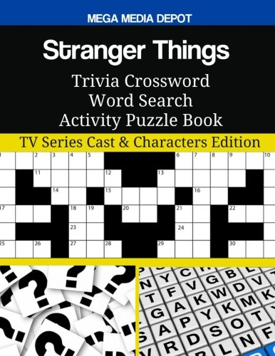 Stranger Things Trivia Crossword Word Search Activity Puzzle Book Tv Series Cast Characters Edition Depot Mega Media 9781983937835 Amazon Com Books