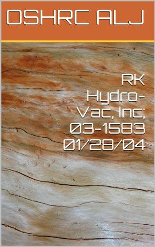RK Hydro-Vac, Inc; 03-158301/28/04