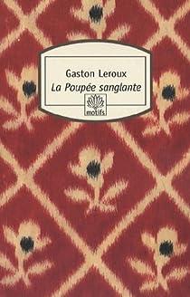 La Poupée sanglante par Leroux