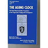 The Aging Clock: The Pineal Gland and Other Pacemakers in the Progression of Aging and Carcinogenesis : Third Stromboli Conference on Aging and Canc