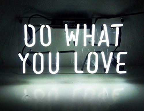 Neon Light Sign Do What You Love Real Glass Handmade 12 x 9.8
