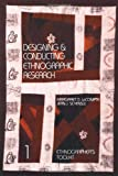 Designing and Conducting Ethnographic Research, Margaret Diane LeCompte and Jean J. Schensul, 0761989757