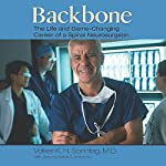 Backbone: The Life and Game-Changing Career of a Spinal Neurosurgeon | Volker K. H. Sonntag MD