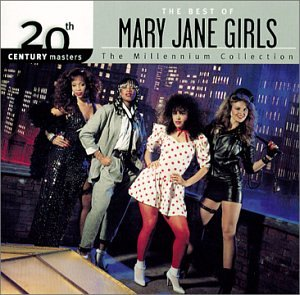 Mary Jane Girls - 20th Century Masters - The Millennium Collection The Best Of The Mary Jane Girls - Zortam Music