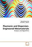 Plasmonic and Dispersion-Engineered Metamaterials, Kyung-Young Jung, 363919005X