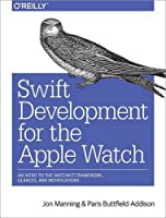 Swift Development for the Apple Watch Front Cover
