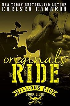 Originals Ride: Hellions Motorcycle Club (Hellions Ride Book 8) by [Camaron, Chelsea]